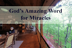 God's Amazing Word for Miracles